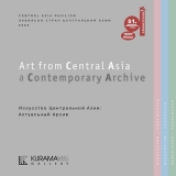 Art from Central Asia: a Contemporary Archive